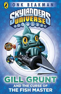 Skylanders Mask of Power  Gill Grunt and the Curse of the Fish Master