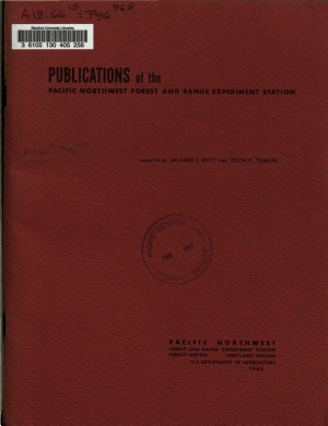 List of Available Publications   Pacific Northwest Forest and Range Experiment Station