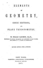 Elements of Geometry, Conic Sections, and Plane Trigonometry
