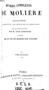 Oeuvres complètes: précédée De la vie de Molière par Voltaire, Volume2