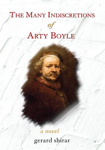 The Many Indiscretions Of Arty Boyle