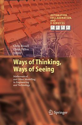 Ways of Thinking  Ways of Seeing