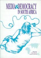 Media and Democracy in South Africa PDF