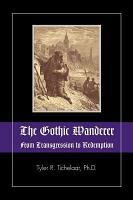 The Gothic Wanderer PDF