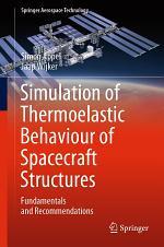Simulation of Thermoelastic Behaviour of Spacecraft Structures