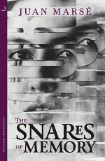 The Snares of Memory