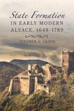 State Formation in Early Modern Alsace  1648 1789 PDF