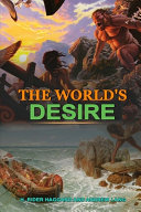 The World's Desire by H. Rider Haggard and Andrew Lang