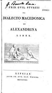 Frid. Guil. Sturzii de Dialecto macedonica et alexandrina liber