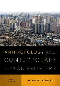 Anthropology and Contemporary Human Problems PDF