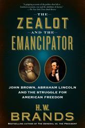 The Zealot And The Emancipator Book PDF
