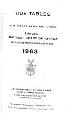 Tide Tables ... High and Low Water Predictions, Europe and West Coast of Africa, Including the Mediterranean Sea