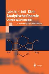 Analytische Chemie: Chemie—Basiswissen III, Ausgabe 4