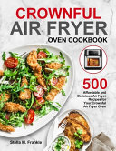 Crownful Air Fryer Oven Cookbook
