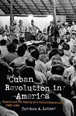Cuban Revolution in America