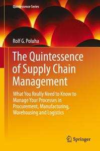 The Quintessence of Supply Chain Management PDF