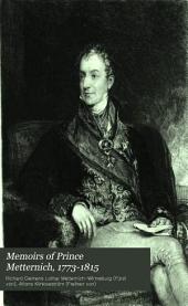Memoirs of Prince Metternich: 1773-1815