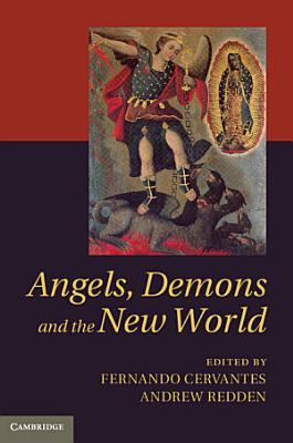 Angels  Demons and the New World