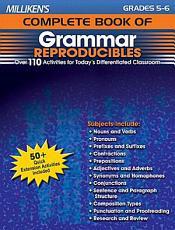 Milliken s Complete Book of Grammar Reproducibles   Grades 5 6 PDF