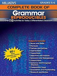 Milliken S Complete Book Of Grammar Reproducibles Grades 5 6 Book PDF