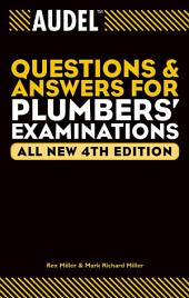 Audel Questions and Answers for Plumbers' Examinations: Edition 4