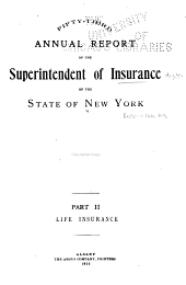 Annual Report of the Superintendent of the Insurance Department, State of New York: Volume 53, Part 3