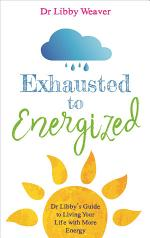 Exhausted to Energized