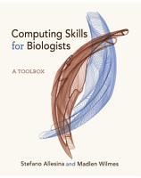 Computing Skills for Biologists PDF