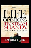 The Life and Opinions of Tristram Shandy  Gentleman  Annotated  PDF