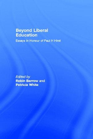 Beyond Liberal Education