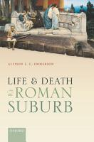 Life and Death in the Roman Suburb PDF