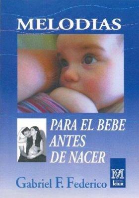 Melod  as para el Beb   antes de Nacer  con cd   PDF