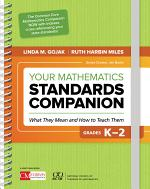 Your Mathematics Standards Companion, Grades K-2