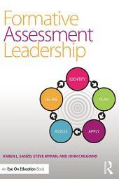 Formative Assessment Leadership: Identify, Plan, Apply, Assess, Refine