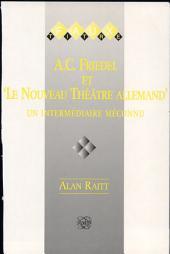 """A.C. Friedel et """"Le nouveau théâtre allemand"""": un intermédiaire méconnu"""