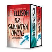 J.T. Ellison Dr. Samantha Owens Series Books 3-4: When Shadows Fall\What Lies Behind