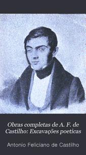 Obras completas de A. F. de Castilho: Excavações poeticas