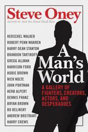 A Man S World