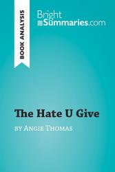 The Hate U Give By Angie Thomas Book Analysis  Book PDF