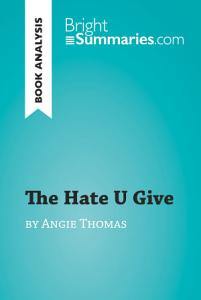 The Hate U Give by Angie Thomas  Book Analysis  Book