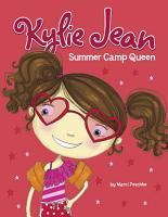 Kylie Jean Summer Camp Queen PDF