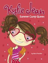 Kylie Jean Summer Camp Queen