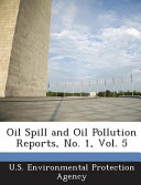 Oil Spill and Oil Pollution Reports  No  1 PDF