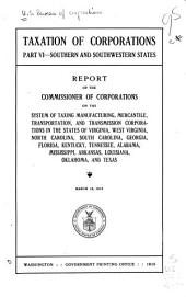 Taxation of Corporations: Southern and southwestern states. 1915
