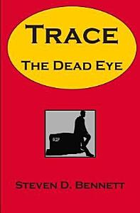 Trace the Dead Eye Book