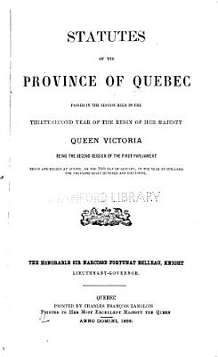 Statutes of the Province of Quebec Passed in the Session Held in the     Year of the Reign PDF