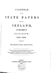 Calendar of the State Papers Relating to Ireland Preserved in the State Paper Department of Her Majesty s Public Record Office      PDF