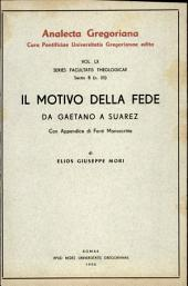 Il motivo della fede da Gaetano a Suárez. Con appendici di fonti manoscritte
