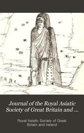 Journal of the Royal Asiatic Society of Great Britain & Ireland: Volume 18