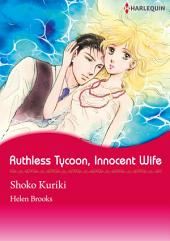 RUTHLESS TYCOON, INNOCENT WIFE: Harlequin Comics